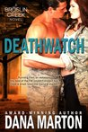 Deathwatch (Broslin Creek #1)