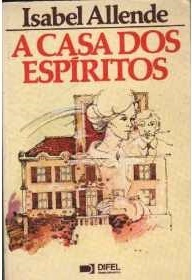 A Casa dos Espíritos  by  Isabel Allende