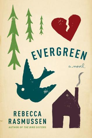 Book Review: Evergreen by Rebecca Rasmussen