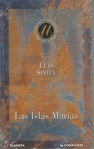 Las Islas Marías Luis Spota