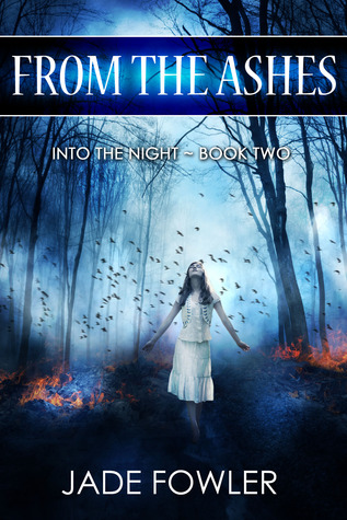 From the Ashes (Into the Night #2)