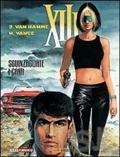 Sguinzagliate i cani! (XIII, #15)  by  William Vance
