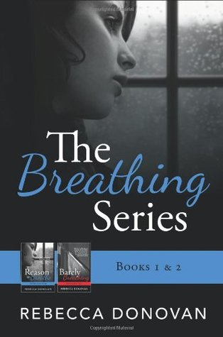 The Breathing Series (Breathing, #1-2)