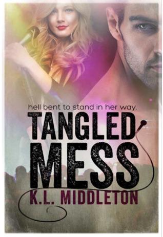 Tangled Mess (Tangled, #2)  by  Kristen Middleton