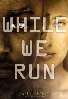 Cover of While We Run by Healey