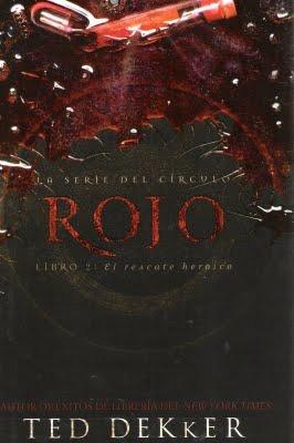 Rojo: El Rescate Heróico (El Círculo, #2)  by  Ted Dekker