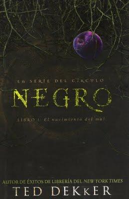 Negro: El Nacimiento del Mal (El Círculo, #1)