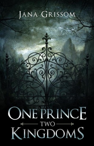 One Prince, Two Kingdoms by Jana Grissom