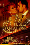 Public Relations by Tibby Armstrong