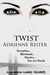 Twist (Rebecca Ashley Series, #1)