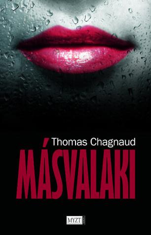 Másvalaki  by  Thomas Chagnaud