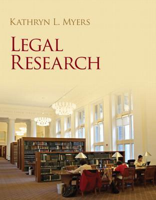 Legal Research  by  Kathryn L Myers