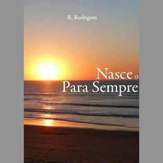 Nasce o Para Sempre R. Rodrigues