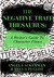 The Negative Trait Thesaurus: A Writer's Guide to Character Flaws