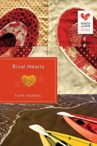 Rival Hearts (Quilts of Love, #19)