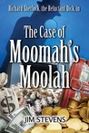 The Case of Moomah's Moolah (A Richard Sherlock Whodunit, #2)