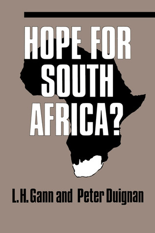 Hope for South Africa?  by  Lewis H. Gann