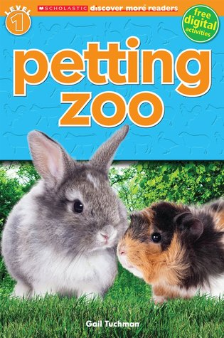 Petting Zoo (Scholastic Discover More Reader Level 1)  by  Gail Tuchman