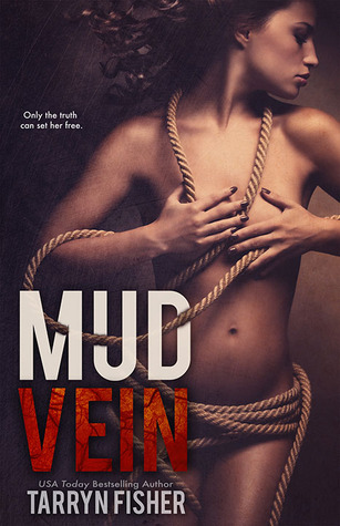 6 Stars for Mud Vein by Tarryn Fisher