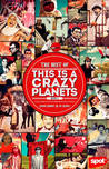 The Best of This is A Crazy Planets 2