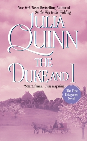 Romance Review: 'The Duke And I' by Julia Quinn