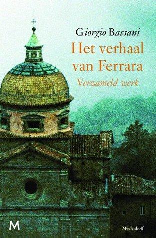 Het verhaal van Ferrara: Verzameld werk