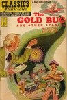The Gold Bug and Other Stories (Classics Illustrated, #84)
