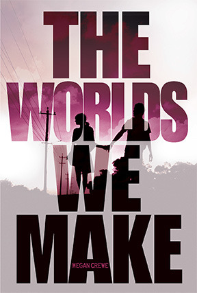 The Worlds We Make (Fallen World, #3)