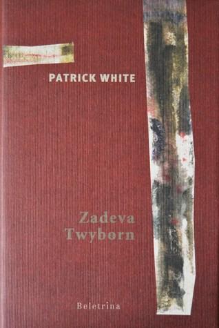 Zadeva Twyborn  by  Patrick White