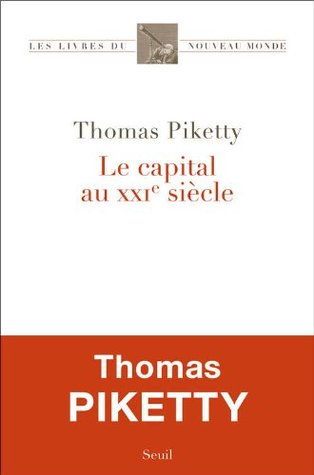 Le capital au XXIe siècle by Thomas Piketty