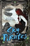Sky Pirates (The Chronicles of Light and Shadow, #3)
