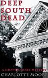 Deep South Dead (Hunter Jones Mystery)