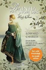 Rainha por Nove Dias - Lady Jane  by  Edward Charles