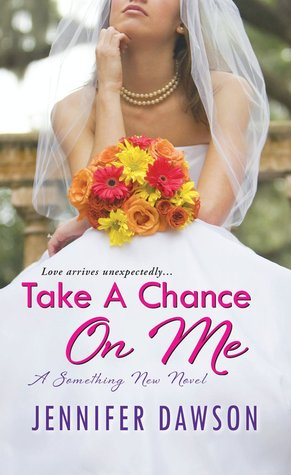 Take a Chance on Me (Something New, #1)
