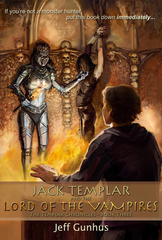 Book 3: Jack Templar And The Lord Of The Vampires
