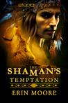 The Shaman's Temptation