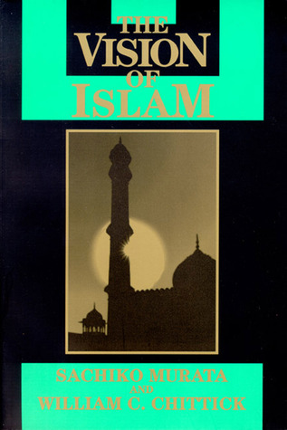 ✓ Vision of Islam ☆ PDF Download by ↠ Sachiko Murata