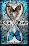 Strange Case (Hyde, #3)