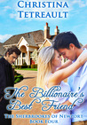 The Billionaire's Best Friend (Sherbrookes of Newport, #4)