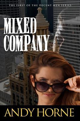 Mixed Company  by  Andy Horne