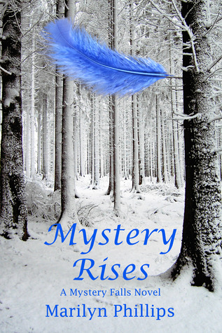 Mystery Rises (Mystery Falls, #2)