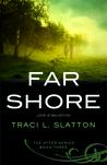 Far Shore  (After Trilogy, #3)