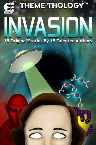 Theme-Thology: Invasion (Theme-Thology, #1)  by  Charles Barouch