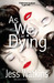 As We Lie Dying
