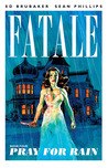 Fatale, Vol. 4: Pray for Rain