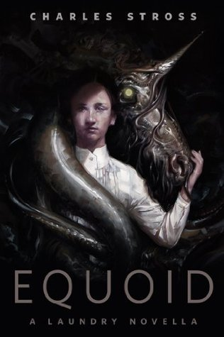 Equoid (Laundry Files, #2.9)