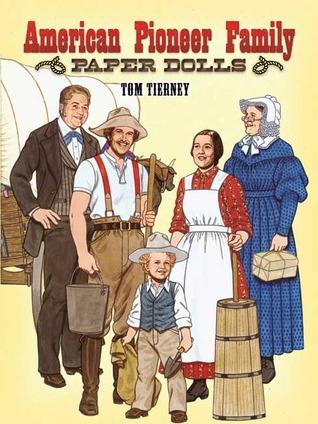 American Pioneer Family Paper Dolls Tom Tierney