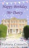 Happy Birthday, Mr Darcy (Austen Addicts, #5)