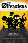 The Offenders by Jerry Craft