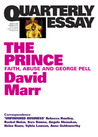 The Prince: Faith, Abuse, and George Pell (Quarterly Essay #51)